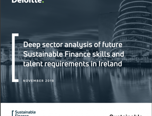 Deep Sector analysis of future Sustainable Finance skills and talent requirements in Ireland